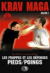Krav-Maga : Tome 1, Les frappes et les défenses Pieds/Poings (1DVD)