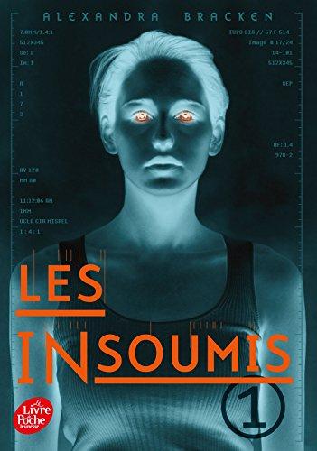 Les insoumis (Darkest minds Rébellion) - Tome 1