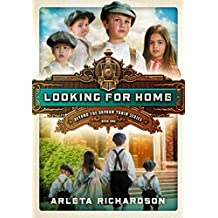 Looking for Home (Beyond the Orphan Train Book 1) (English Edition)
