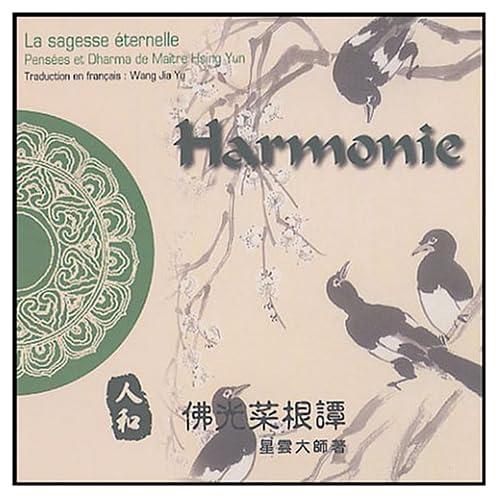 Harmonie : Edition bilingue français-chinois
