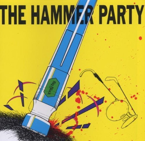 The Hammer Party by BIG BLACK (1992-11-27)