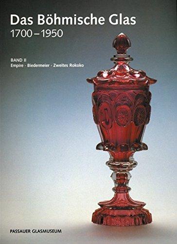 Das Böhmische Glas 1700-1950 - Paperbackausgabe. Gesamtband/Das Böhmische Glas 1700-1950 -...