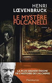 Le Mystère Fulcanelli par [Loevenbruck, Henri]