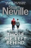 Front cover for the book Those We Left Behind by Stuart Neville