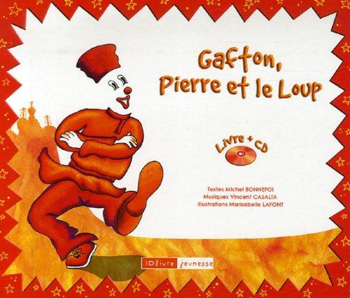 Gafton, Pierre et le Loup (1CD audio)