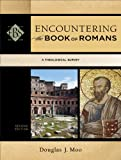 Encountering the Book of Romans (Encountering Biblical Studies): A Theological Survey