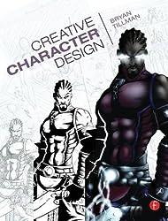 Creative Character Design by Bryan Tillman (2011-07-15)