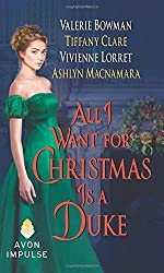 All I Want for Christmas Is a Duke by Vivienne Lorret (2015-12-22)