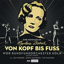 Von Kopf bis Fuß (Eine Hommage an Marlene Dietrich)