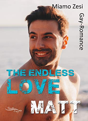 Matt: The endless love - Marine Gay