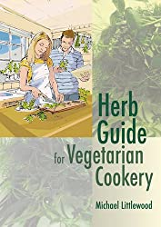 Herb Guide for Vegetarian Cookery