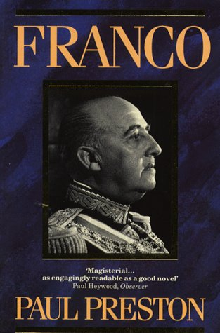 Franco: A Biography por Paul Preston
