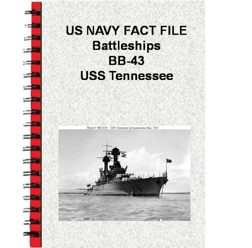 US NAVY FACT FILE Battleships BB-43 USS Tennessee (English Edition) (Uss Tennessee)