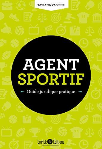 Agent sportif, guide juridique pratique