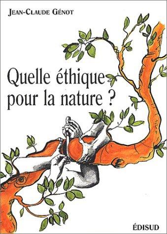 Quelle éthique pour la nature ?