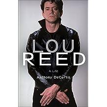 Lou Reed: A Life (English Edition)