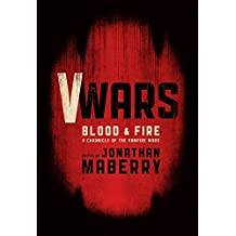 V-Wars: Blood and Fire by Weston Ochse (2014-11-04)