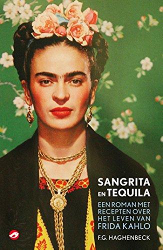 Sangrita en tequila: een roman met recepten over het leven van ...