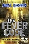 The Fever Code (Maze Runner, Book Fiv...