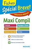 Spécial Brevet - Maxi Compil de Fiches 3e - Nouveau programme 2016