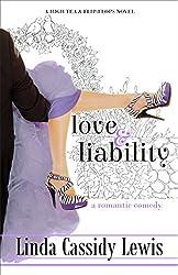 Love & Liability (A High Tea & Flip-Flops Novel Book 2)