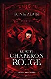 le petit chaperon rouge les contes interdits