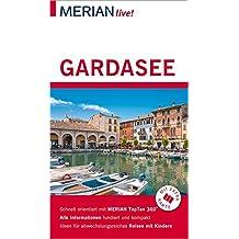 MERIAN live! Reiseführer Gardasee: Mit Extra-Karte zum Herausnehmen