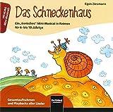 Das Schneckenhaus. AudioCD: Ein