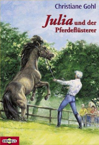 Julia und der Pferdeflüsterer