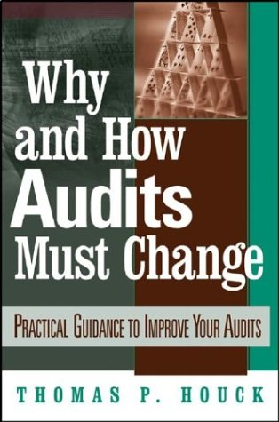 Auditing: Practical Guidance to Improve Your Audits