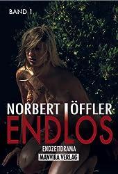 Endzeitthriller 2 Bände ENDLOS von Norbert Löffler 2