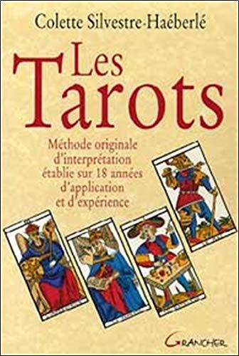 Tarots. méthode originale (Silvestre)