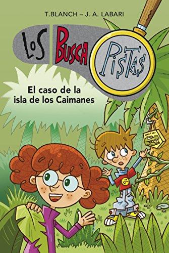 El caso de la isla de los caimanes (Serie Los BuscaPistas 5) (Spanish Edition)