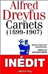 Carnets (1899-1907) par Dreyfus
