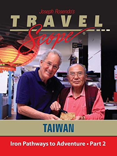 Taiwan-Iron Pathways to Adventure-Part 2 Cover