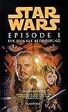Star Wars Episode 1. Die dunkle Bedrohung