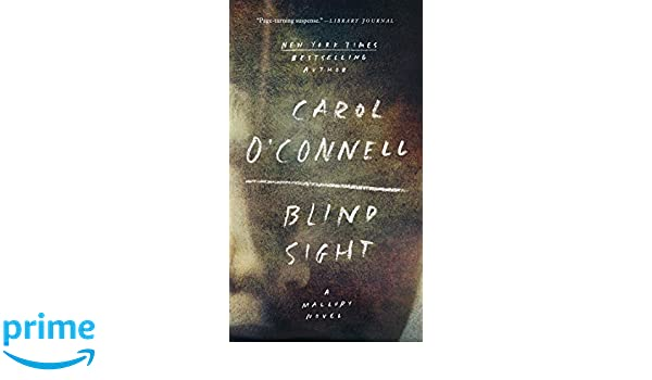 Amazon fr - Blind Sight - Carol O'Connell - Livres