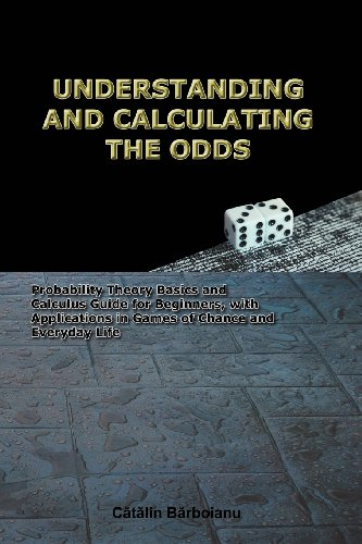 510Ja Ap GL - NO.1 BETTING UNDERSTANDING AND CALCULATING THE ODDS: Probability Theory Basics and Calculus Guide for Beginners, with Applications in Games of Chance and Everyday Life