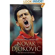 Novak Djokovic: The Sporting Statesman
