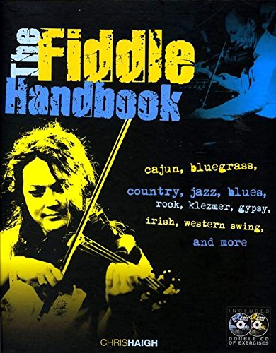 Chris Haigh: The Fiddle Handbook