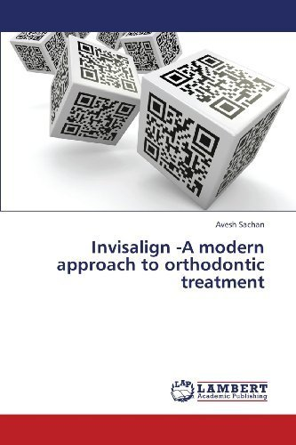 invisalign-a-modern-approach-to-orthodontic-treatment-by-sachan-avesh-2013-taschenbuch