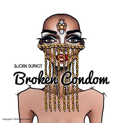 broken-condom-dieu-sil-vous-plait-terminer-le-vih-et-le-sida-explicit