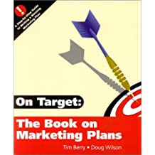 On Target : The Book on Marketing Plans by Tim Berry (2000-10-02)