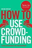 Crowdfunding is the springboard your project needs. From theatre to virtual reality headsets, small businesses to international corporations, crowdfunding has helped entrepreneurs and project leaders across the world to raise money, build their cu...