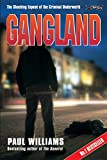 Gangland: The Shocking Expose of the Criminal Underworld (True Crime)