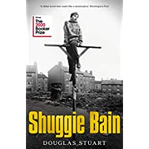 Shuggie Bain: Winner of the Booker Prize 2020 (English Edition)