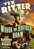 Tex Ritter Double Feature: Where the Buffalo Roam [Import italien]