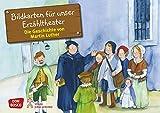 Bildkarten für unser Erzähltheater: Die Geschichte von Martin Luther. Kamishibai Bildkartenset. Entdecken. Erzählen. Begreifen. Geschichten von ... und Heiligen für unser Erzähltheater)