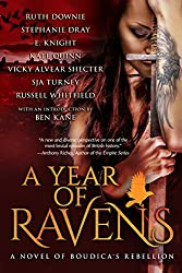 A Year of Ravens: a novel of Boudica's Rebellion (English Edition)