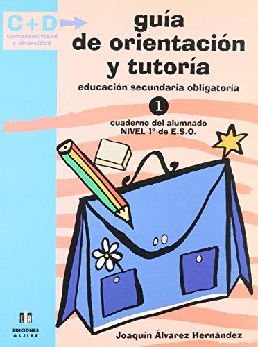 Guía de orientación y tutoría: 1 de E.S.O. (Comprensividad y diversidad) - 9788497000406